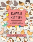 Image for Kawaii Kitties : Learn How to Draw 100 Cats in All Their Glory