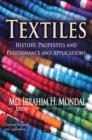 Image for Textiles : History, Properties & Performance & Applications