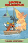 Image for Rocky & Bullwinkle  : classic adventures