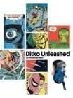 Image for Ditko unleashed  : an American hero