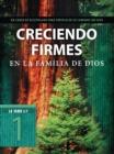 Image for Creciendo firmes en la familia de Dios.