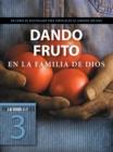 Image for Dando fruto en la familia de Dios.
