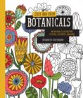 Image for Just Add Color: Botanicals : 30 Original Illustrations to Color, Customize, and Hang
