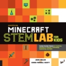Image for Unofficial Minecraft STEM lab for kids  : family-friendly projects for exploring concepts in science, technology, engineering, and math