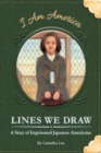 Image for Lines we draw  : a story of imprisoned Japanese Americans