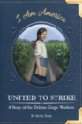 Image for United to Strike: A Story of the Delano Grape Workers