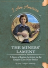 Image for The Miners' Lament : A Story of Latina Activists in the Empire Zinc Mine Strike