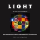 Image for Light  : the visible spectrum and beyond