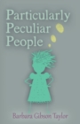 Image for Particularly Peculiar People
