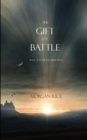 Image for The Gift of Battle (Book #17 in the Sorcerer's Ring)