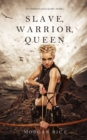 Image for Slave, Warrior, Queen (of Crowns and Glory--Book 1)