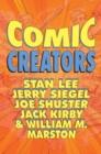 Image for Orbit: Comic Creators: Stan Lee, Jerry Siegel, Joe Shuster, Jack Kirby & William M. Marston