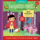 Image for The enchanted forest  : an English/Spanish lift-a-flap fairy tale adventure