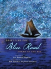 Image for Traveling the blue road  : poems of the sea