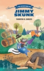 Image for The adventures of Jimmy Skunk