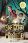 Image for The case of the ghostly note & other solve-it-yourself whodunits  : mini mysteries for you to crack