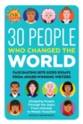 Image for 30 people who changed the world  : fascinating bite-sized essays from award-winning writers