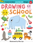 Image for Drawing school  : learn to draw more than 250 things, step-by-step!
