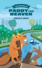 Image for The adventures of Paddy the Beaver