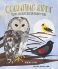 Image for Counting birds  : the idea that helped save our feathered friends