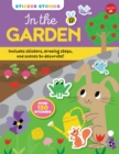 Image for Sticker Stories: In the Garden : Includes stickers, drawing steps, and scenes to decorate! Over 150 Stickers