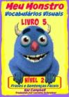 Image for Meu Monstro - Vocabularios Visuais - Nivel 2 - Livro 5