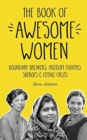 Image for The Book of Awesome Women