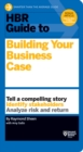 Image for HBR Guide to Building Your Business Case (HBR Guide Series)