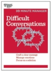 Image for Difficult conversations  : craft a clear message, manage emotions, focus on a solution