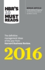 Image for HBR's 10 must reads 2016  : the definitive management ideas of the year from Harvard business review