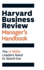 Image for Harvard Business Review manager's handbook  : the 17 skills leaders need to stand out