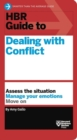 Image for HBR Guide to Dealing with Conflict (HBR Guide Series)