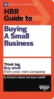 Image for HBR Guide to Buying a Small Business : Think Big, Buy Small, Own Your Own Company