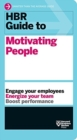 Image for HBR Guide to Motivating People (HBR Guide Series)