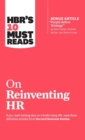 """Image for HBR's 10 Must Reads on Reinventing HR (with bonus article """"People Before Strategy"""" by Ram Charan, Dominic Barton, and Dennis Carey)"""