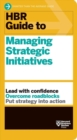 Image for HBR guide to managing strategic initiatives