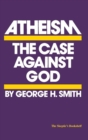 Image for Atheism: the case against God