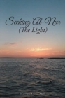 Image for Seeking Al-Nur (the Light)