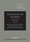 Image for Constitutional Law : Cases Comments and Questions