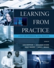 Image for Learning from practice  : a text for experiential legal education