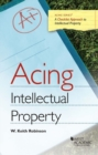 Image for Acing Intellectual Property