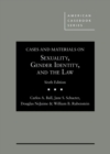 Image for Cases and Materials on Sexuality, Gender Identity, and the Law