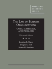 Image for The Law of Business Organizations, Cases, Materials, and Problems