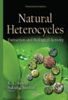 Image for Natural heterocycles  : extraction and biological activity