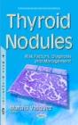 Image for Thyroid nodules  : risk factors, diagnosis & management