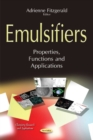Image for Emulsifiers  : properties, functions & applications