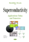 Image for Superconductivity  : applications today and tomorrow