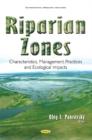 Image for Riparian zones  : characteristics, management practices & ecological impacts