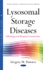 Image for Lysosomal storage diseases  : pathobiology & therapeutic consideration
