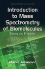 Image for Introduction to mass spectrometry of biomolecules: Theory and principles